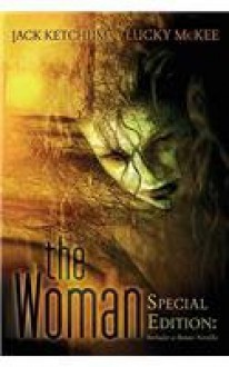 The Woman - Jack Ketchum;Lucky McKee