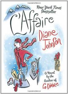 L'Affaire - Diane Johnson