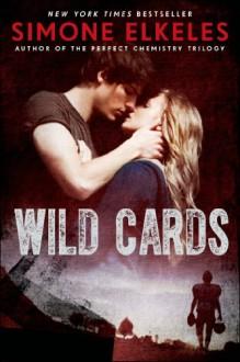 WILD CARDS - Simone Elkeles
