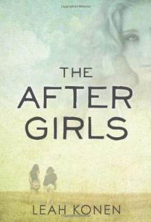 The After Girls - Leah Konen