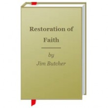 Restoration of Faith (The Dresden Files, #0.2) - Jim Butcher