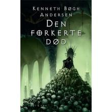 Den Forkerte Død - Kenneth Bøgh Andersen