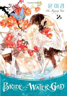 Bride of the Water God, Volume 2 - Mi-Kyung Yun