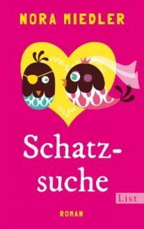 Schatzsuche - Nora Miedler