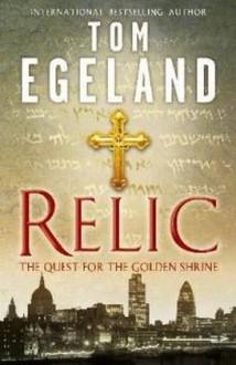 Relic - Tom Egeland