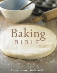 Baking Bible - Parragon Publishing