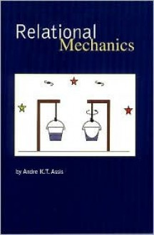 Relational Mechanics - Andre K.T. Assis