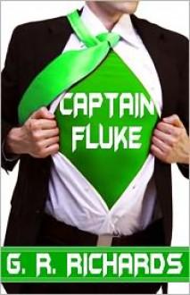 Captain Fluke - G.R. Richards
