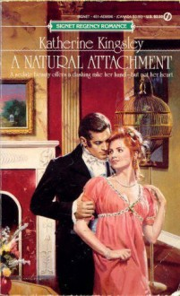 Natural Attachment - Katherine Kingsley