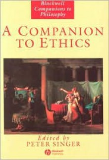 A Companion to Ethics - Peter Singer