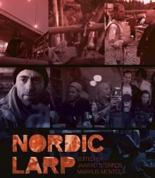 Nordic LARP - Jaakko Stenros, Markus Montola (eds.)