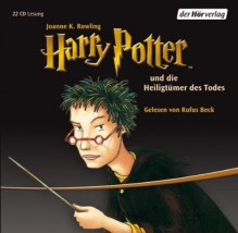 Harry Potter und die Heiligtümer des Todes - Rufus Beck, Klaus Fritz, J.K. Rowling