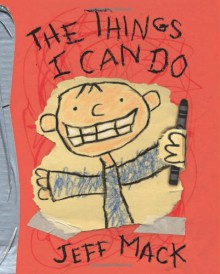The Things I Can Do - Jeff Mack