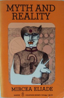 Myth and Reality - Mircea Eliade