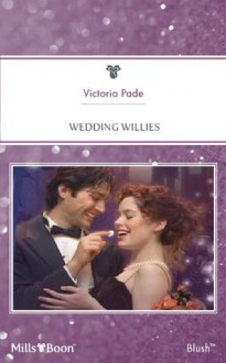 Mills & Boon : Wedding Willies (Northbridge Nuptials) - Victoria Pade