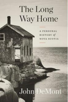 The Long Way Home - John Demont