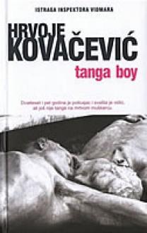 Tanga boy - Hrvoje Kovačević