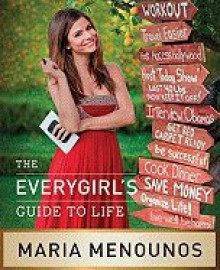 The Everygirl's Guide to Life - It Books