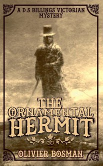 The Ornamental Hermit - Olivier Bosman