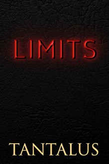 Limits (Damon & Pete: Playing with Fire Book 4) - Tantalus,Meredith Russell
