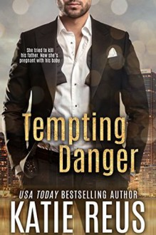 Tempting Danger - Katie Reus