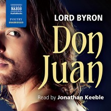 Don Juan - Lord Byron, Jonathan Keeble, Naxos AudioBooks