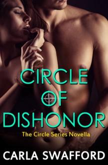 Circle of Dishonor - Carla Swafford