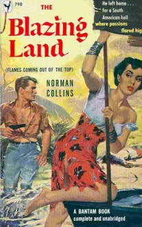 The Blazing Land - Norman Collins