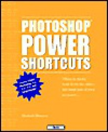 Photoshop Power Shortcuts - Michael Ninness