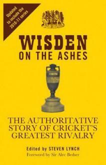 Wisden On The Ashes - Steven Lynch