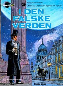 I den falske verden (Linda og Valentin #7) - Pierre Christin, Jean-Claude Mézières, Jens Peder Agger