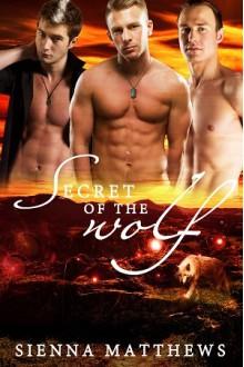 Secret of the Wolf - Sienna Matthews