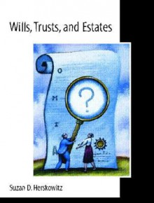 Wills, Trusts, and Estates - Suzan D. Herskowitz