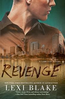 Revenge (A Lawless Novel) - Lexi Blake