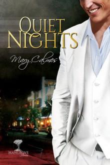 Quiet Nights - Mary Calmes