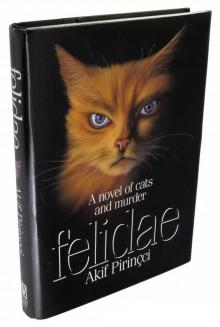 Felidae - Akif Pirinçci