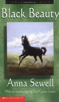 Black Beauty (Scholastic Classics) - Anna Sewell