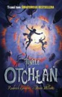 Tunele Otchłań - Gordon Roderick; Brian Williams