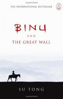 Binu and the Great Wall - Su Tong