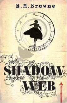 Shadow Web - N.M. Browne