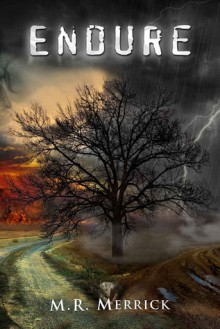 Endure (The Protector, #4) - M.R. Merrick
