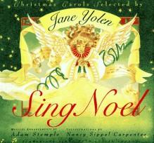 Sing Noel - Jane Yolen