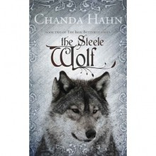 Steele Wolf (Iron Butterfly, #2) - Chanda Hahn