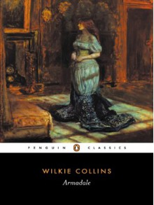 Armadale - Wilkie Collins,Catharine Peters