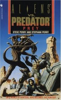 Prey - Steve Perry,Stephani Perry