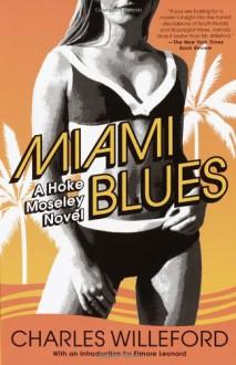 Miami Blues - Charles Willeford, Elmore Leonard