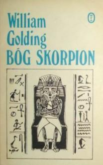 Bóg Skorpion - William Golding