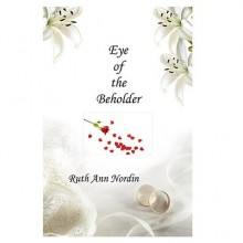 Eye of the Beholder (Nebraska Historicals #5) - Ruth Ann Nordin