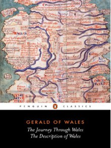 The Journey Through Wales & The Description of Wales - Gerald of Wales, Lewis Thorpe, Betty Radice