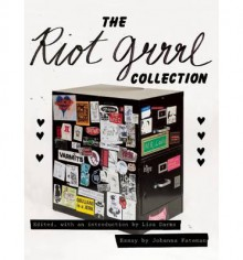 The Riot Grrrl Collection - Lisa Darms